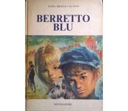 BERRETTO BLU - Alma meille calvino (mondadori 1967) Ca