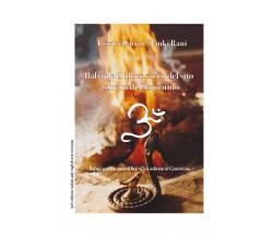 Babaji e il fuoco sacro del suo ashram di Cisternino di Lisetta Carmi, Janki Ran