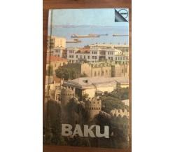 Baku - Emil Agayev,  Raduga Publisher Moscow - P