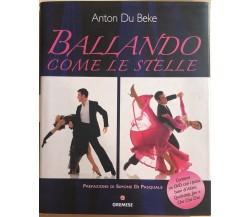 Ballando come le stelle di Anton Du Beke, 2008, Gremese