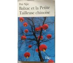 Balzac et la Petite Tailleuse chinoise (In lingua francese) - Dai Sijie,  2000