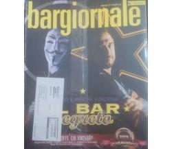 Bar segreto - Bargiornale , Rivista 2015 - C