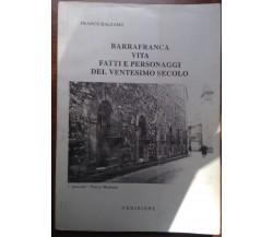 Barrafranca - Franco Balsamo - 2^ Edizione - 1990 - M