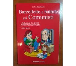 Barzellette e battute sui comunisti - L.Beltrami - Barbera - 2010-M