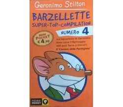 Barzellette super top compilation 4 Geronimo Stilton (Piemme Pocket 2004) Ca