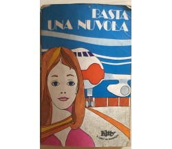 Basta una nuvola di Didier Decoin, 1973, Arnoldo Mondadori Editore
