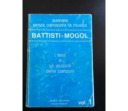 Battisti - Mogol I testi e gli accordi della canzoni - Battisti - Mogol,  1975-P