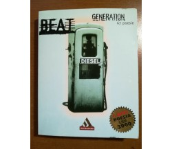 Beat Generation - AA.VV.- Mondadori - 1997 - M