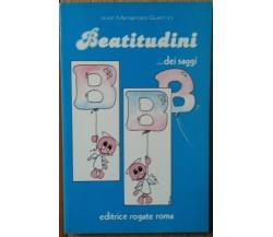 Beatitudini ... dei saggi - Guerrini - Editrice Rogate Roma - R