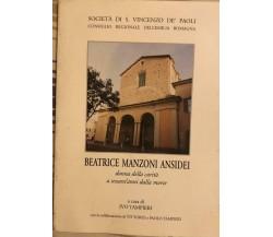 Beatrice Manzoni Ansidei di Ivo Tampieri, 2005, Società di S.Vincenzo de' Paoli