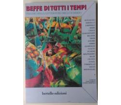 Beffe di tutti i tempi Viaggio nella letteratura dello scherzo -Bertello, 1995-L