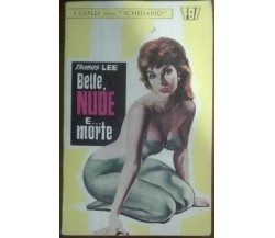 Belle, nude e... morte - Thomas Lee - Farca,1966 - A