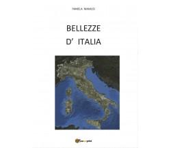 Bellezze d' Italia - Pamela Mamusi,  2017,  Youcanprint - P