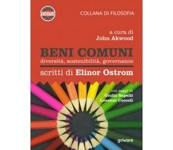 Beni comuni. Diversità, sostenibilità, governance. Scritti di Elinor Ostrom - ER
