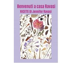 Benvenuti a casa Ravasi  - Jennifer Ravasi,  2018,  Youcanprint