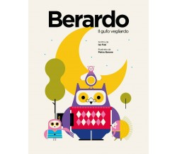 Berardo - Il gufo vegliardo - Isa Fusi, Pietro Barone,  2019,  Youcanprint