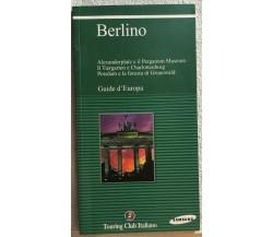 Berlino Guide d'Europa di Aa.vv.,  2003,  Touring Club Italiano