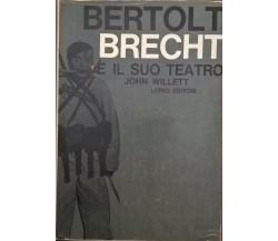 Bertolt Brecht e il suo teatro - WILLET (1961 Lerici) Ca