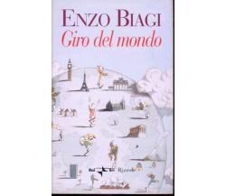 Biagi Enzo - GIRO DEL MONDO - Prima Edizione, 2000 –  Rizzoli