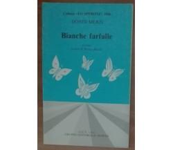 Bianche farfalle - Dondi Meris - G.E.V.,1986 - A