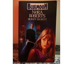 Biondi Segreti di Nora Roberts,  1989,  Armando Curcio Editore-F