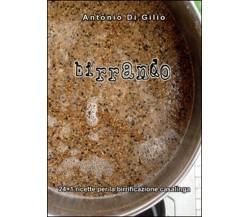 Birrando. 24+1 ricette per la birrificazione casalinga