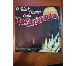 Black Water Gold - The Sunshine band - 1978 - Records - M