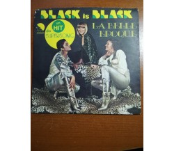 Black is black - La belle epoque -1977  - 45 giri - M