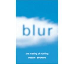Blur - Diller, Elizabeth -  U.s.a.: Harry N Abrams , 2002 - C