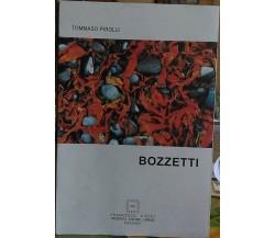 Bozzetti  di Tommaso Pirolli,  2009,  Francesco Ciolfi Editore