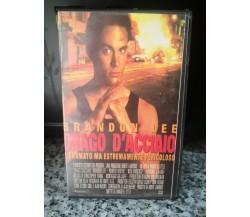 Brandon Lee Drago d' acciaio -vhs - Dolby stereo -  1992 -F
