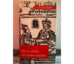 Breve storia del teatro inglese di B. Ifor Evans,  1963,  Cappelli Editore-F
