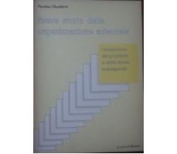 Breve storia della organizzazione aziendale - a cura di Micom 1981 - C