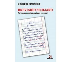 Breviario Siciliano. Parole, pensieri e paradossi popolari, Giuseppe Firrinciell