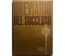 Breviario del successo di Libro Club Di Selezione,  Selezione Dal Reader'S Diges