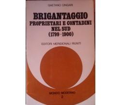 Brigantaggio Proprietari e contadini nel sud1799-1900,Cingari,1976,Meridionali-S