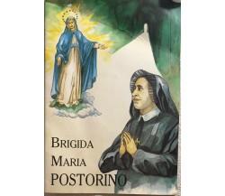 Brigida Maria Postorino di Roberto Laurita, Figlie Di Maria Immacolata (reggio D