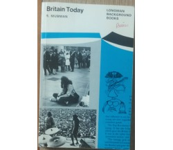 Britain Today - Musman -  Longman,1973 - R