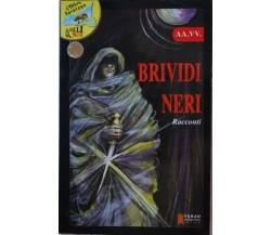 Brividi neri,AA.VV.  ,Terzo Millennio,1900