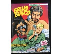 Bruno Bianco Taxi Stregato - C. Trillo E.G. Seijas,  Eura Editoriale - P