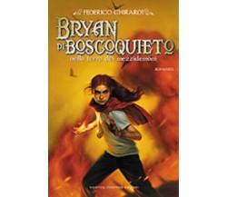 Bryan di Boscoquieto nella terra dei mezzidemoni - Federico Ghirardi (1° ed.)