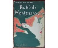 Bubu di Montparnasse - Charles-Louis Philippe - Rosa e ballo, 1944 - A