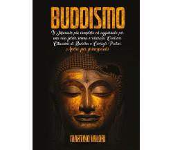 Buddismo di Martino Valori,  2021,  Youcanprint