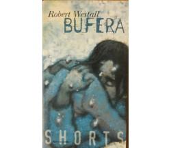 Bufera - Westall - Mondadori,1999 - R