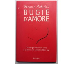 Bugie d'amore - Deborah McKinlay - Sonzogno - 1996 - G