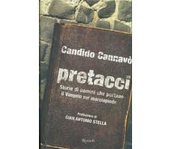C. Cannavò: Pretacci. Storie di uomini che portano il Vangelo sul marciapiede