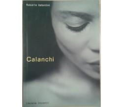 CALANCHI - ROBERTO VALERI -INCONTRI -1999 - M