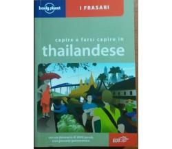 CAPIRE E FARSI CAPIRE IN THAILANDESE - BRUCE EVANS - EDT -2010 - M