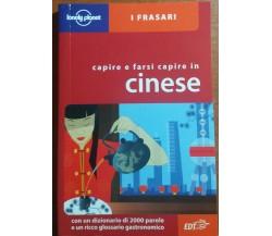 CAPIRSI E FARSI CAPIRE IN CINESE  - C. DAPINO - EDT - 2005 - M