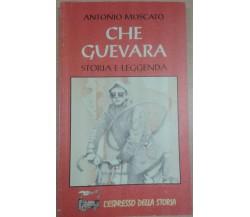 CHE GUEVARA STORIA E LEGGENDA - ANTONIO MOSCATO - L'ESPRESSO - 1996 - M